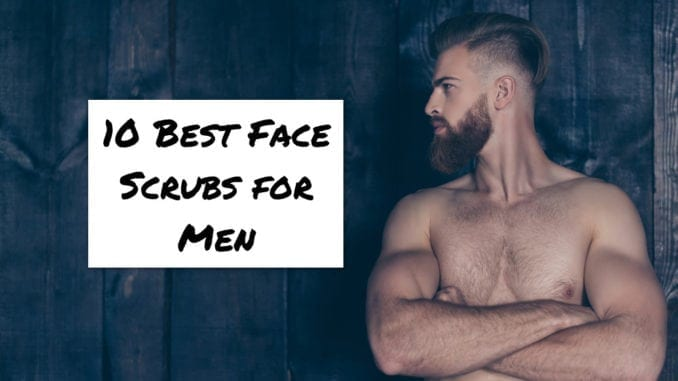best exfoliating face scrubs for men
