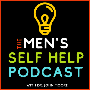 mens self help podcast