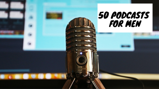 best mens podcasts